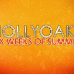 'Hollyoaks' Reveals 'Six Weeks of Summer' Trailer