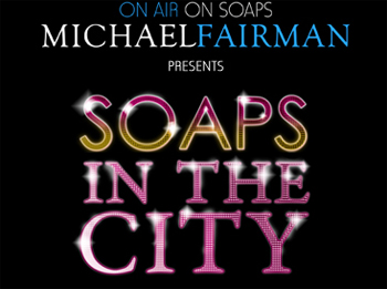 'Soaps In The City' Fundraiser