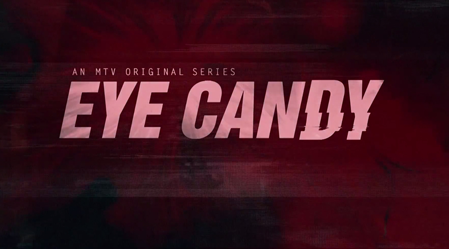 MTV Eye Candy Title Card